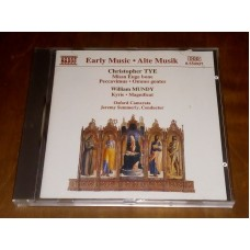 Early Music - Tye: Missa Euge Bone / Mundy: Kyrie Magnificat